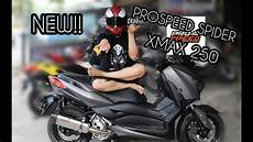 Modifikasi Xmax 250 by Prospeed Spider Yamaha Xmax 250 Layz Motor