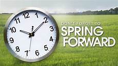 it s time to spring forward daylight saving time the tony burgess blog