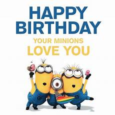 Malvorlagen Minions Happy Birthday Happy Birthday Your Minions You Pictures Photos