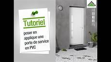 installer une comment poser en applique une porte de service en pvc