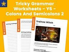 tricky grammar worksheets y6 colons and semicolons 2 by teach primary teaching resources