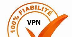 quel est le vpn le plus fiable en 2019 lequel choisir