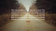 do it yourself wohnen c joybell c quote the only way that we can live is if