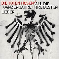 Toten Hosen Album - die toten hosen all die ganzen jahre ringrocker