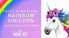 why don t we unicorns today this ballsy rainbow unicorn watercolor tutorial
