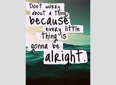 every little thing will be all right