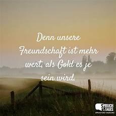 was ist freundschaft denn unsere freundschaft ist mehr wert als gold es je