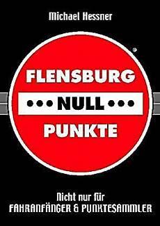2 Punkte In Flensburg - flensburg null punkte buch portofrei bei weltbild de