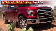 2015 ford f 150 ecoboost 4x4 test drive