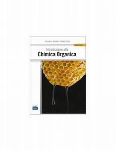 chimica organica dispense introduzione alla chimica organica brown bookservice
