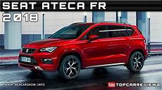 2018 seat ateca fr review rendered price specs release