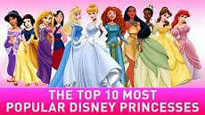 disney prinzessinnen liste 10 most popular disney princess list