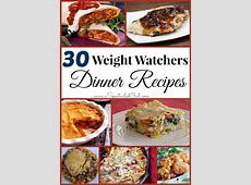 30 Weight Watchers DINNER Recipes   A Spectacled Owl