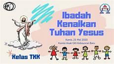 Winni Malvorlagen Anak Ibadah Anak Kenaikan Yesus Gki Kebayoran Baru 21052020