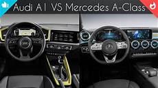 audi a1 interieur 2019 audi a1 vs 2019 mercedes a class interior