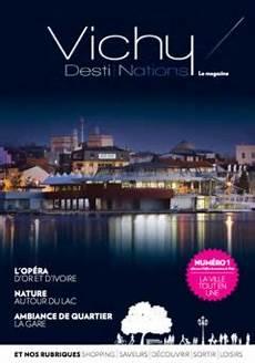 office de tourisme de vichy le magazine vichy destinations