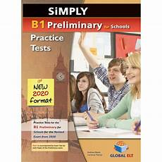 test b1 simply b1 preliminary for schools 8 practice tests for