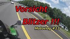 Fast Auf Der Autobahn Geblitzt Update Motovlog 13
