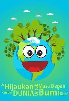 10 Ide Contoh Poster Hijaukan Bumi Kita Mila Loveololgy