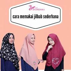 Cara Memakai Jilbab Sederhana Syandana