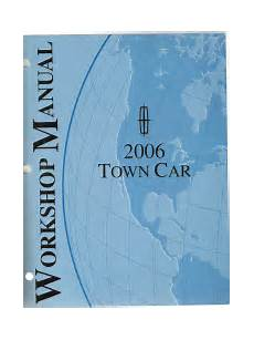 best auto repair manual 2006 lincoln town car head up display 2006 lincoln town car workshop manual