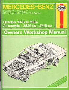 manual repair autos 1977 mercedes benz w123 engine control mercedes benz 250 and 280 w123 series haynes workshop manual used workshop car manuals