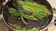 cook asparagus how to cook asparagus in a pan youtube
