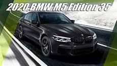 2020 bmw m5 edition 35 years youtube