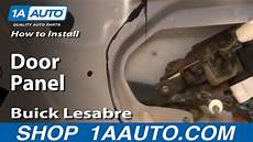 how to install repair replace rear door panel buick lesabre 00 05 1aauto com youtube how to install repair replace rear door panel buick lesabre 00 05 1aauto com youtube