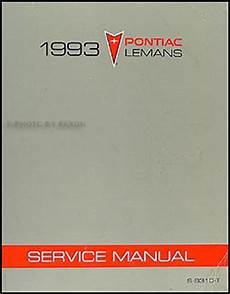 car owners manuals for sale 1993 pontiac lemans auto manual 1993 pontiac lemans repair shop manual original
