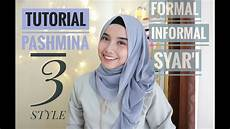 Tutorial Pashmina 3 Style Formal Informal Dan Syar I