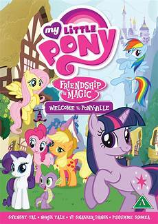 my pony friendship is magic welcome to