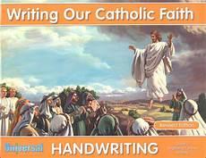 catholic cursive handwriting worksheets free 21705 beginning cursive writing grade 3 writing our catholic faith handwriting series universal