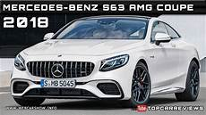 2018 mercedes s63 amg coupe review rendered price