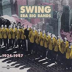 swing big band songs swing era big band various artists songs reviews