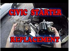 Honda Civic Starter Motor Replacement   YouTube
