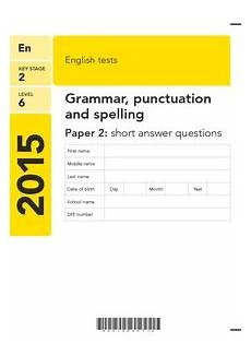 punctuation worksheets ks2 with answers 20813 key stage 2 level 6 2015 tests grammar punctuation and spelling paper 2 answer