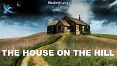 house in the learn through story the house on the hill by
