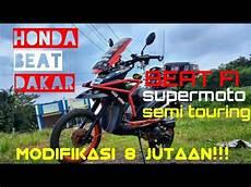 Beat Modif Supermoto by Modifikasi 8 Jutaan Beat Supermoto Semi Touring