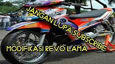 Modifikasi Motor Revo Lama by Modifikasi Honda Revo Lama