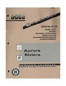 car repair manuals download 1996 oldsmobile aurora electronic throttle control 1996 oldsmobile aurora buick riviera g platform service repair manual 2 vol set