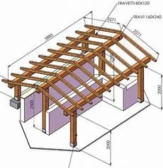 progetto tettoia in legno progetto tettoia in legno con portico in legno lamellare