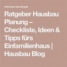 ratgeber hausbau planung checkliste ideen tipps f 252 rs