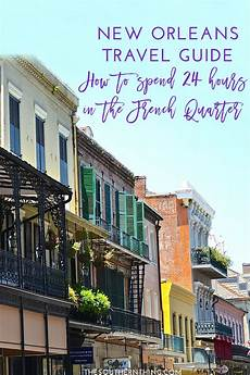 new orleans travel guide how to spend one day in the
