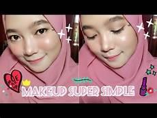 Tutorial Makeup Simple Untuk Pemula