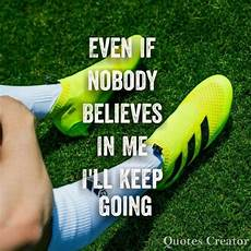 soccer soccer motivation with images soccer quotes