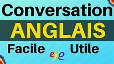 apprendre l anglais conversation anglais facile