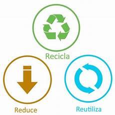 las tres r reduce reusa recicla radiomejor com
