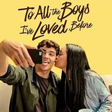 to all the boys i ve loved before to all the boys i ve loved before on quot and