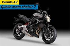 permis a2 quelle moto quelle moto pour le permis a2